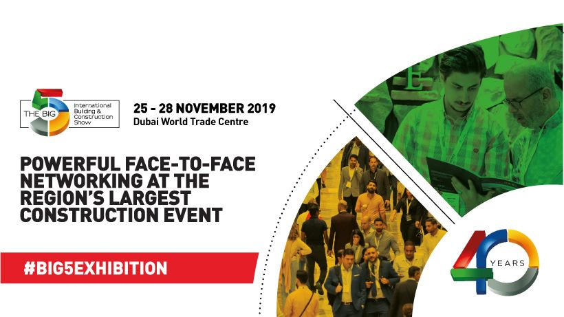 40th DUBAI THE BIG5 2019 Fair